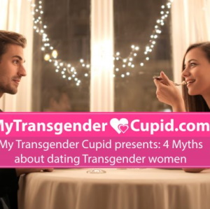 Top myths about dating Trans-women